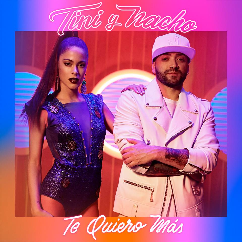 """Nacho y Tini lanzan el video de """"Te quiero más"""""""