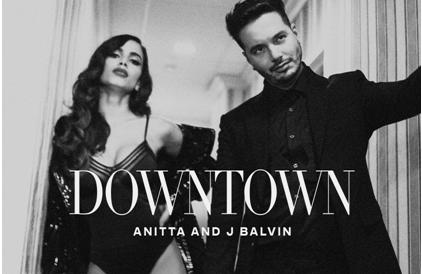 'Downtown' lo nuevo de Anitta y J Balvin