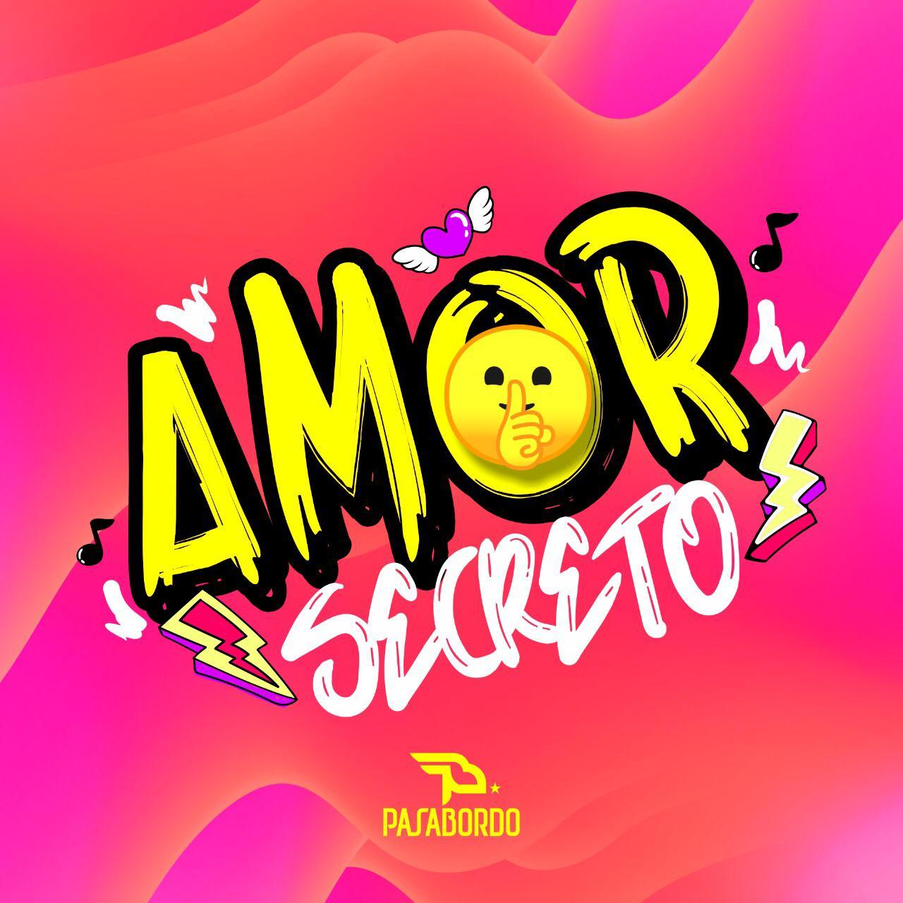 """Pasabordo le dedica su nueva canción a un """"Amor secreto"""""""