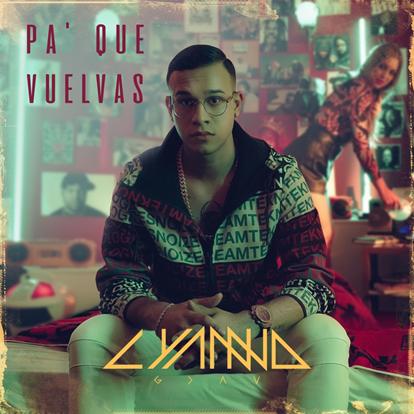 """Lyanno estrena su nuevo sencillo """"pa' que vuelvas"""""""