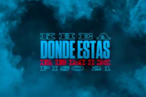 Khea se une con Piso 21 para el remix de 'Dónde estás'
